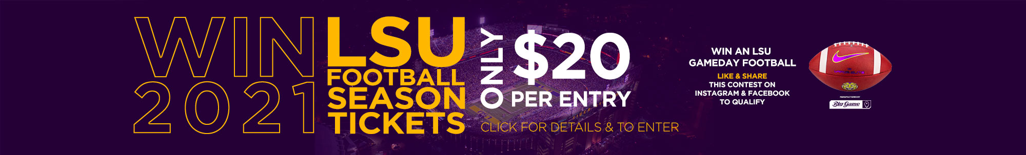 WIN 2021 LSU FOOTBALL SEASON TICKETS